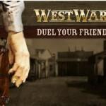 Conviértete en todo un Cowboy con West Wars
