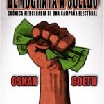 Demócrata a Sueldo de Oskar Goeth Ebook gratuito