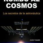 """Rumbo al Cosmos, """"Los secretos de la astronáutica"""",ebook gratuito"""