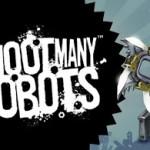 Shoot Many Robots, juego de acción para Android